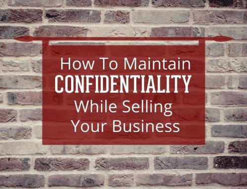 How To Maintain Confidentiality While Selling Your Business