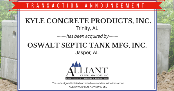 Transaction Announcement: Kyle Concrete acquired by Oswalt Septic Tank MFG, Inc.